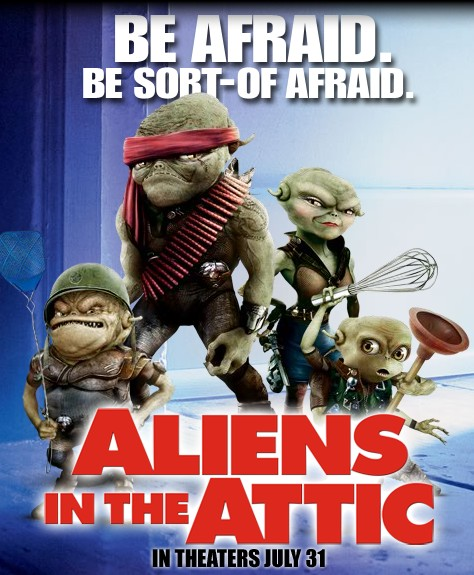 Aliens In The Attic Juillet 2009