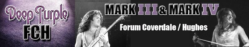 Forum Deep Purple Mk III IV Coverdale et Hughes