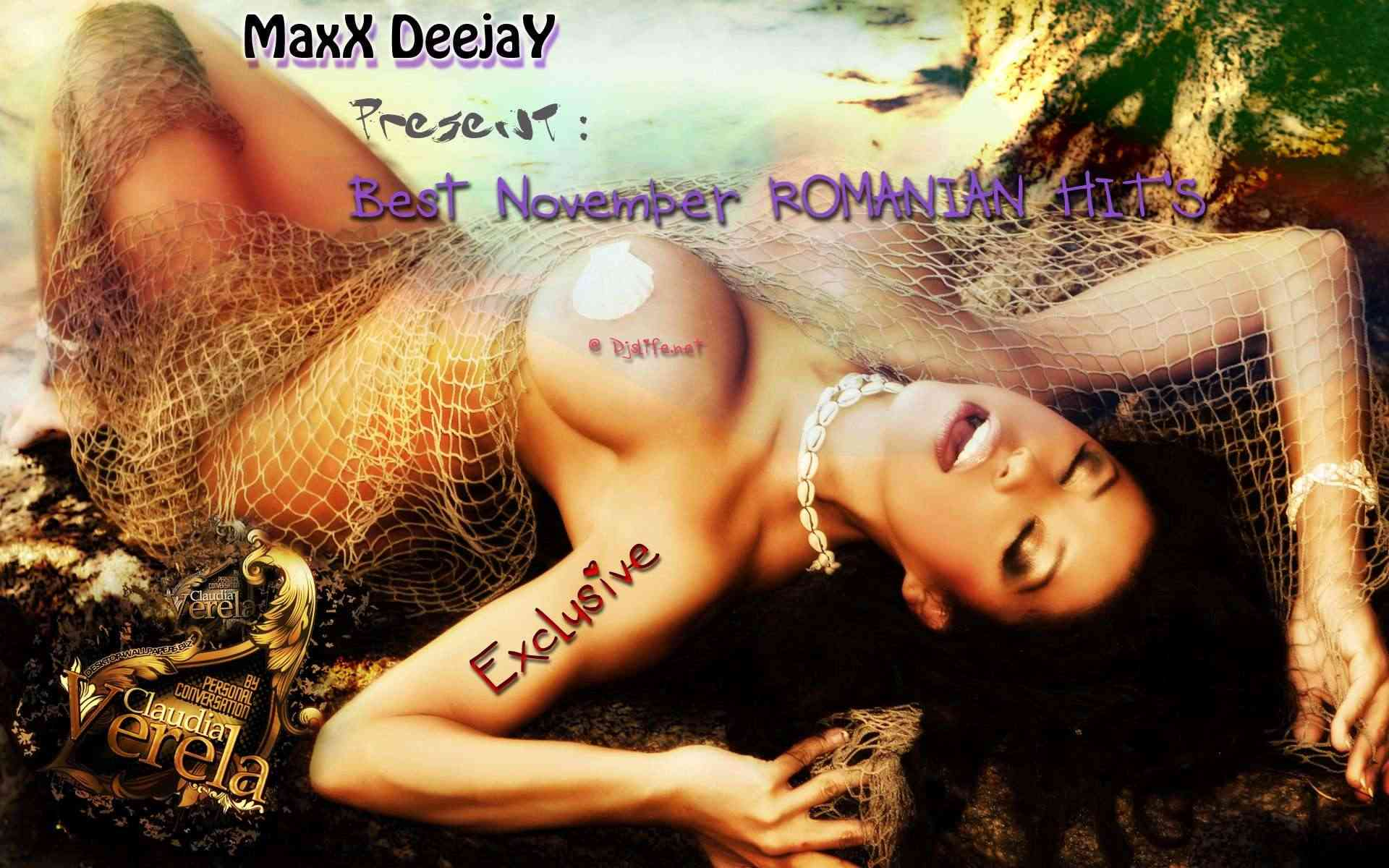 November Best Romanian Hit's/ Compiled by MaxX DeejaY