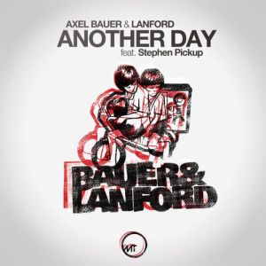 Axel Bauer & Lanford - Another Day / Vocal Mix