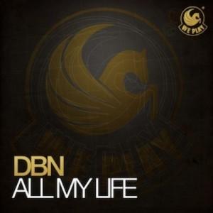 DBN feat. Jason Caesar – All My Life (Original Mix)