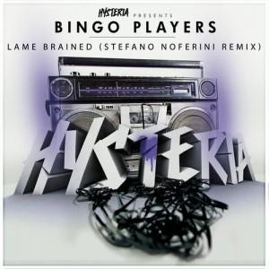 Bingo Players – Lame Brained (Stefano Noferini Remix)