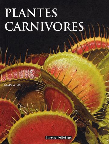 plantes carnivores terres ditions 2008. Black Bedroom Furniture Sets. Home Design Ideas