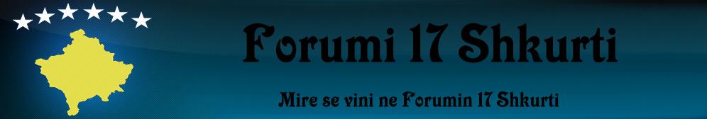Forumi 17 Shkurti