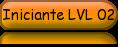 Iniciante LVL 02