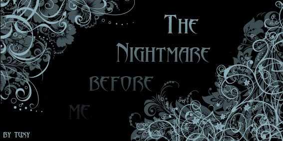 NIGHTMARE BEFORE ME