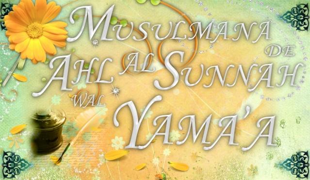 Musulmana de Ahlul Sunna Wa'al Yama'a