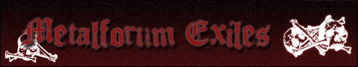 Metalforum Exiles