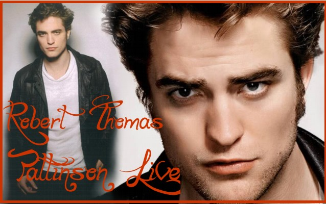 Robert Thomas Pattinson Live ( English and Spanish forum)