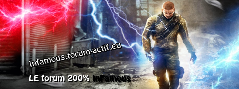 Forum de la communauté française InFamous