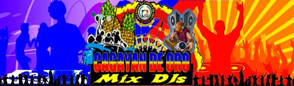 CAGAYAN DE ORO MIX DJs