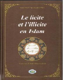 Le Licite et L'illicite - Hallal/Haram