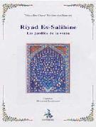 Ryad Salihin  Le Jardins des vertueux par l'imam Al-Nawawi
